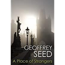 A Place Of Strangers
