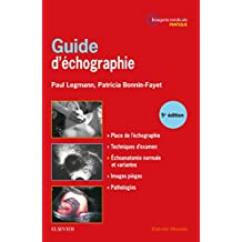 Guide d'Échographie: Échographie Interventionnelle 5e Éd.
