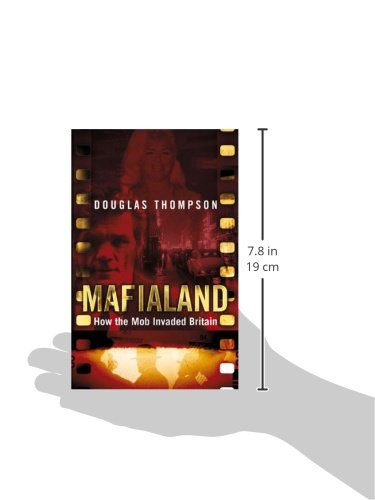 Mafialand (formerly published as Shadowland): How the Mob Invaded Britain