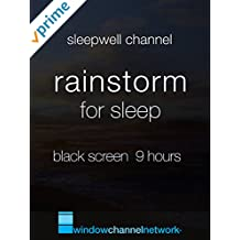 Rainstorm for Sleep, Black Screen 9 hours