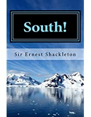 South!: Shackleton?s Last Expedition 1914-1917