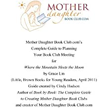 When the Mountain Meets the Moon by Grace Lin: Book Club Meeting Planner