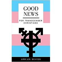 Good News For Transgender Christians