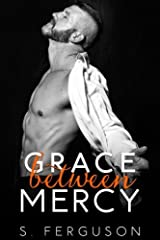 Grace Between Mercy Paperback
