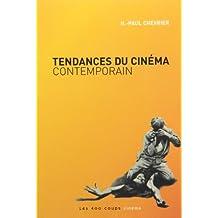 """Tendances du cinema contemporain: Written by H.-Paul Chevrier, 1998 Edition, Publisher: 400 coups """"A"""" (Les) [Paperback]"""