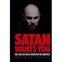 Satan Wants You: The Cult of Devil Worship in America