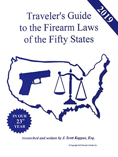 Concealed Carry Guns - 2019 Traveler's Guide to the Firearm Laws of the Fifty States