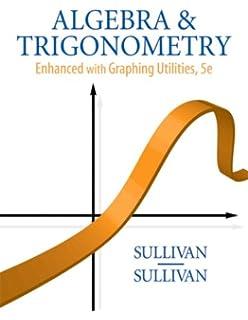 Algebra and trigonometry enhanced with graphing utilities 6th algebra and trigonometry enhanced with graphing utilities 5th edition fandeluxe Images