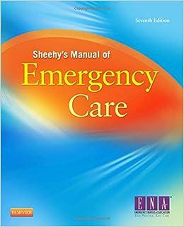 Sheehy's Manual of Emergency Care, 7e