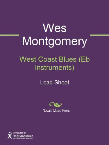 West Coast Blues (Eb Instruments) Sheet Music (Lead Sheet) (Instrument Eb Sheet Music)