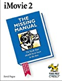 iMovie 2: The Missing Manual, David Pogue, 0596001045