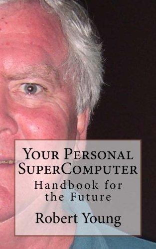 Read Online Your Personal SuperComputer pdf epub