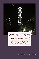 Are You Ready For Ramadan?: Make it Your Best One Yet!