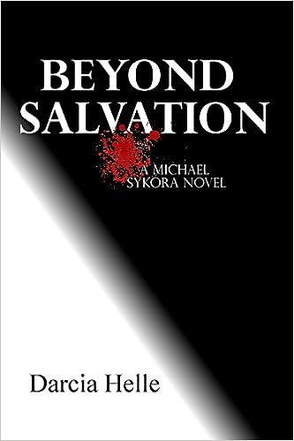 Download kindle bøger til ipad 2 Beyond Salvation (Michael Sykora Novels Book 2) PDF DJVU B002PDOQVY