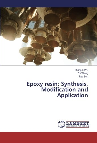 Epoxy resin: Synthesis, Modification and Application