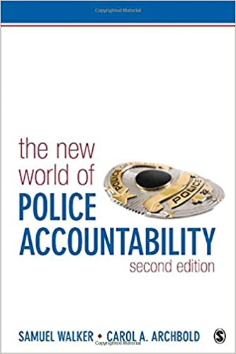 The new world of police accountability samuel e walker carol a the new world of police accountability second edition fandeluxe Gallery