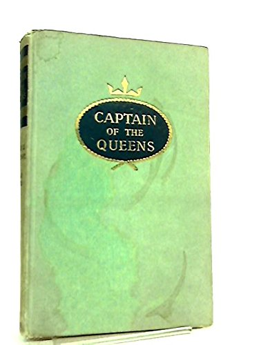 Captain of the Queens; the autobiography of Captain harry Grattidge, former Commodore of the Cunard Line, as told to Richard Collier