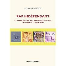 Rap indépendant: Vague hip-hop indé des années 1990-2000
