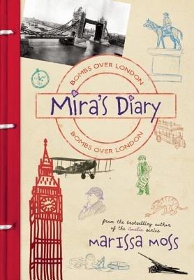 Mira's Diary( Bombs Over London)[MIRAS DIARY MIRAS DIARY BOMBS][Hardcover]