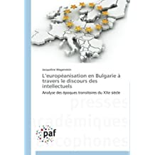 L EUROPEANISATION EN BULGARIE A TRAVERS LE DI