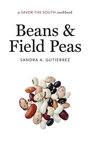 Beans and Field Peas: a Savor the South® cookbook (Savor the South Cookbooks)