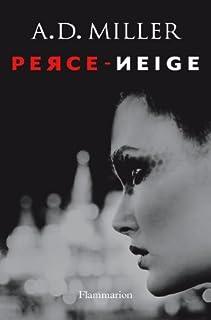 Perce-neige : [roman], Miller, Andrew