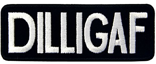 DILLIGAF Patch Funny Saying Text Words Logo Humor Theme Series Embroidered Sew/Iron on Badge DIY (Dilligaf Patch)