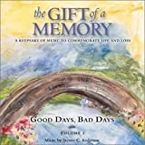 The Gift of a Memory - Good Days, Bad Days by N/A (2001-10-01)