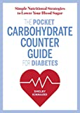 The Pocket Carbohydrate Counter Guide for Diabetes offers the simplest, most accurate strategies for counting carbs and lowering your blood sugar.When you have a strategy for counting carbohydrates, you don't need to consult lists of nutritional info...