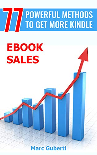 77 Powerful Methods To Get More Kindle eBook Sales