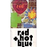 Red Hot & Blue - Tribute to Cole Porter - A Benefit for AIDS Research and Relief