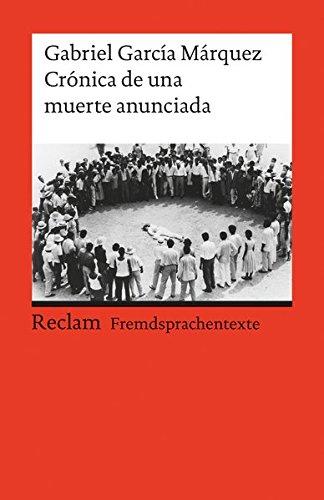 Crónica de una muerte anunciada: Spanischer Text mit deutschen Worterklärungen. B2 (GER) (Reclams Universal-Bibliothek)
