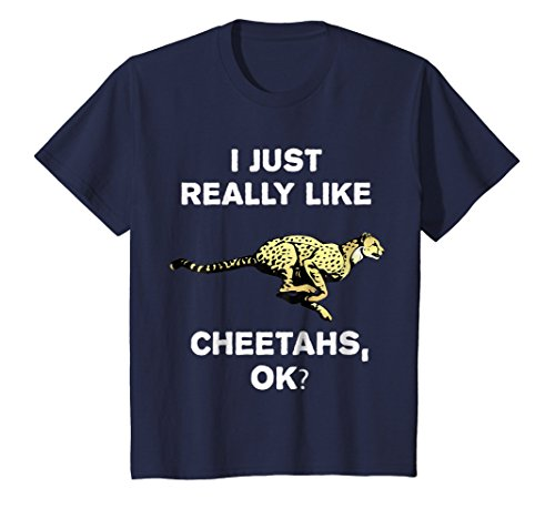 Kids I Just Really Like Cheetahs OK? Funny Safari Trip T-Shirt 8 Navy