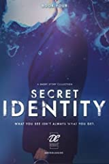 Debut Collective Anthologies (Secret Identity) (Volume 4) by Debut Collective (2016-05-30) Paperback
