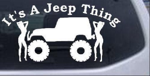 Its A Jeep Thing with Girls Off Road WHITE Die Cut Decal Bumper Sticker For Windows, Cars, Trucks, Laptops, Etc.