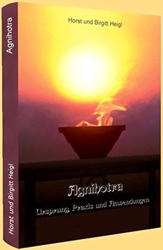 Agnihotra: Ursprung, Praxis und Anwendungen