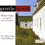 Gentle Words - Shaker Songs arranged by Kevin Siegfried