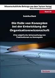 Die Rolle von Konzepten bei der Entwicklung der Organisationswissenschaft: Eine empirische Untersuchung von Publikationen zu Konzepten