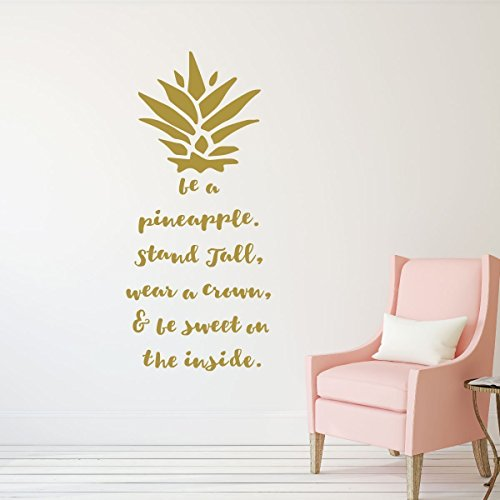 FEEJ Be A Pineapple Wall Decal -Removable Sticker - with Hawaiian Tropical Pineapple Design - Pineapple Decor -Teen Girl Bedroom Decor, Vinyl Art Decoration (Gold)