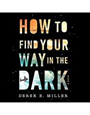 How to Find Your Way in the Dark: The Sheldon Horowitz Series, Book 1