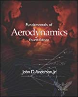 Fundamentals of Aerodynamics (Mcgraw-hill Series in Aeronautical And Aerospace Engineering)