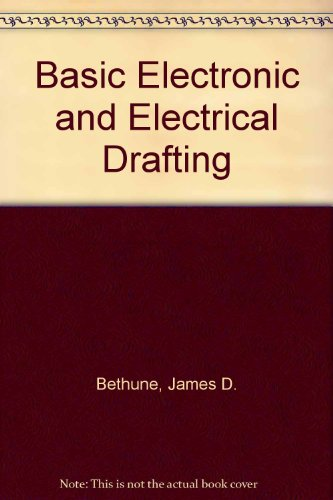 Basic Electronic and Electrical Drafting