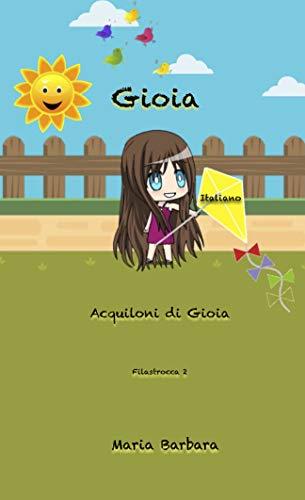 Barbara Italian Milano - Gioia: Acquiloni di Gioia (Gioia Italiano Vol. 3) (Italian Edition)