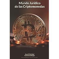 MUNDO JURÍDICO DE LAS CRIPTOMONEDAS (Spanish Edition)