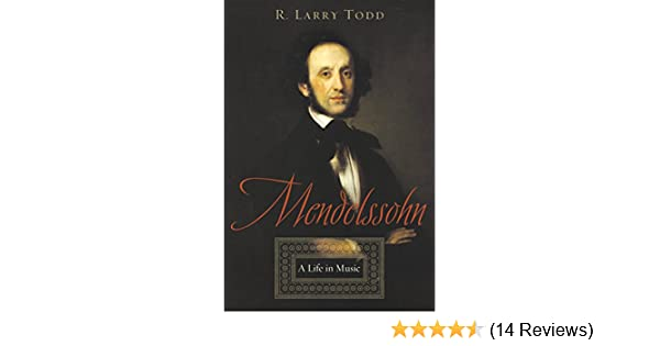 Amazon mendelssohn a life in music ebook r larry todd amazon mendelssohn a life in music ebook r larry todd kindle store fandeluxe