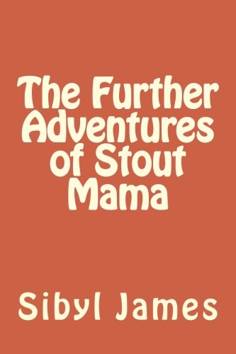 Read Online The Further Adventures of Stout Mama pdf