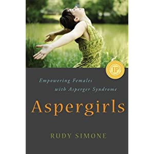 Aspergirls: Empowering Females with Asperger Syndrome