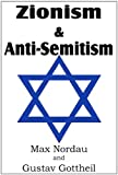 Zionism and Anti-Semitism, Max Nordau and Gustav Gottheil, 1612031706