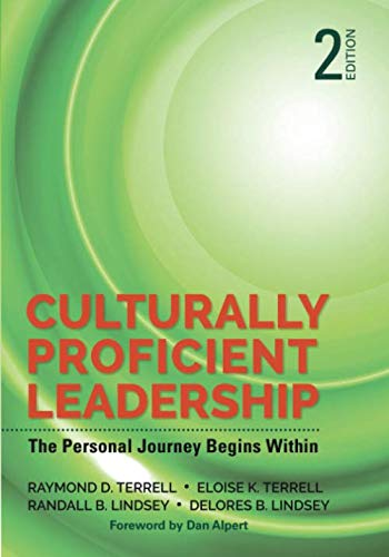 Culturally Proficient Leadership: The Personal Journey Begins Within (NULL)