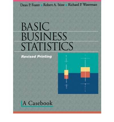 Download [(Basic Business Statistics: A Casebook )] [Author: Dean P. Foster] [Aug-2001] pdf